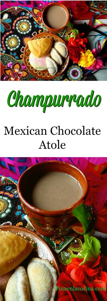Champurrado(Mexican Chocolate Atole)