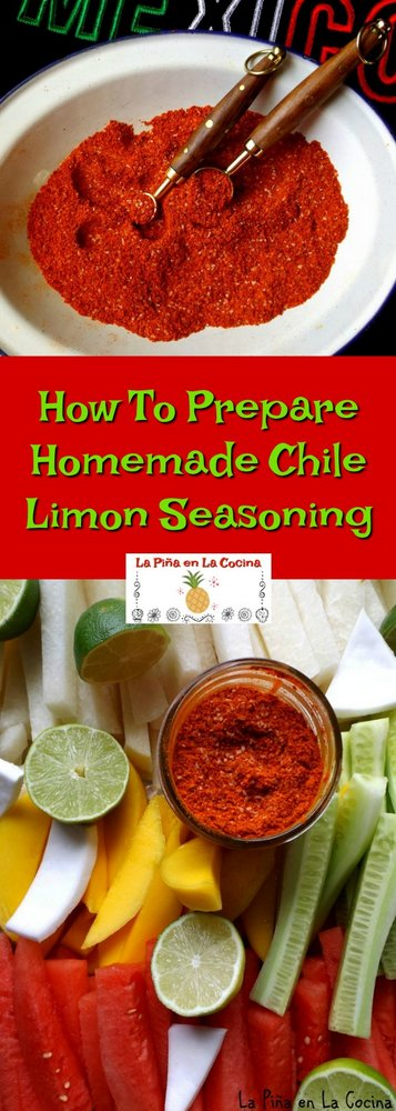 How To Prepar Chile Limon Seasoning
