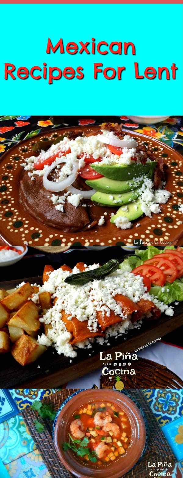Mexican Recipes For Lent #lent #cuaresma #mexicanfood