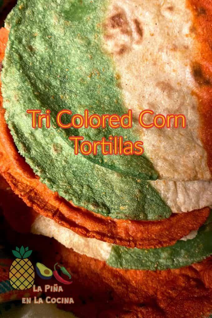 pinterest image of tri colored corn tortillas up close